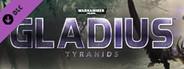 Warhammer 40,000: Gladius - Tyranids System Requirements