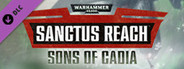 Warhammer 40,000: Sanctus Reach - Sons of Cadia System Requirements