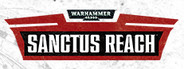 Warhammer 40,000: Sanctus Reach System Requirements