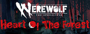 Werewolf: The Apocalypse - Heart of the Forest System Requirements