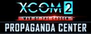 XCOM 2: War of the Chosen - Propaganda Center System Requirements