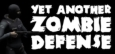 Yet Another Zombie Defense System Requirements