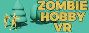 Zombie Hobby VR System Requirements