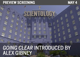 GOING CLEAR: SCIENTOLOGY AND THE PRISON OF BELIEF INTRODUCED BY ALEX GIBNEY