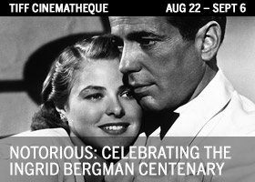 Notorious: Celebrating the Ingrid Bergman Centenary