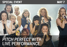 Pitch Perfect Live Performance