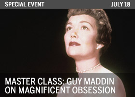Technicolor Masterclass: Guy Maddin on Magnificient Obsession