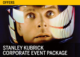 Stanley Kubrick Corporate Event Package