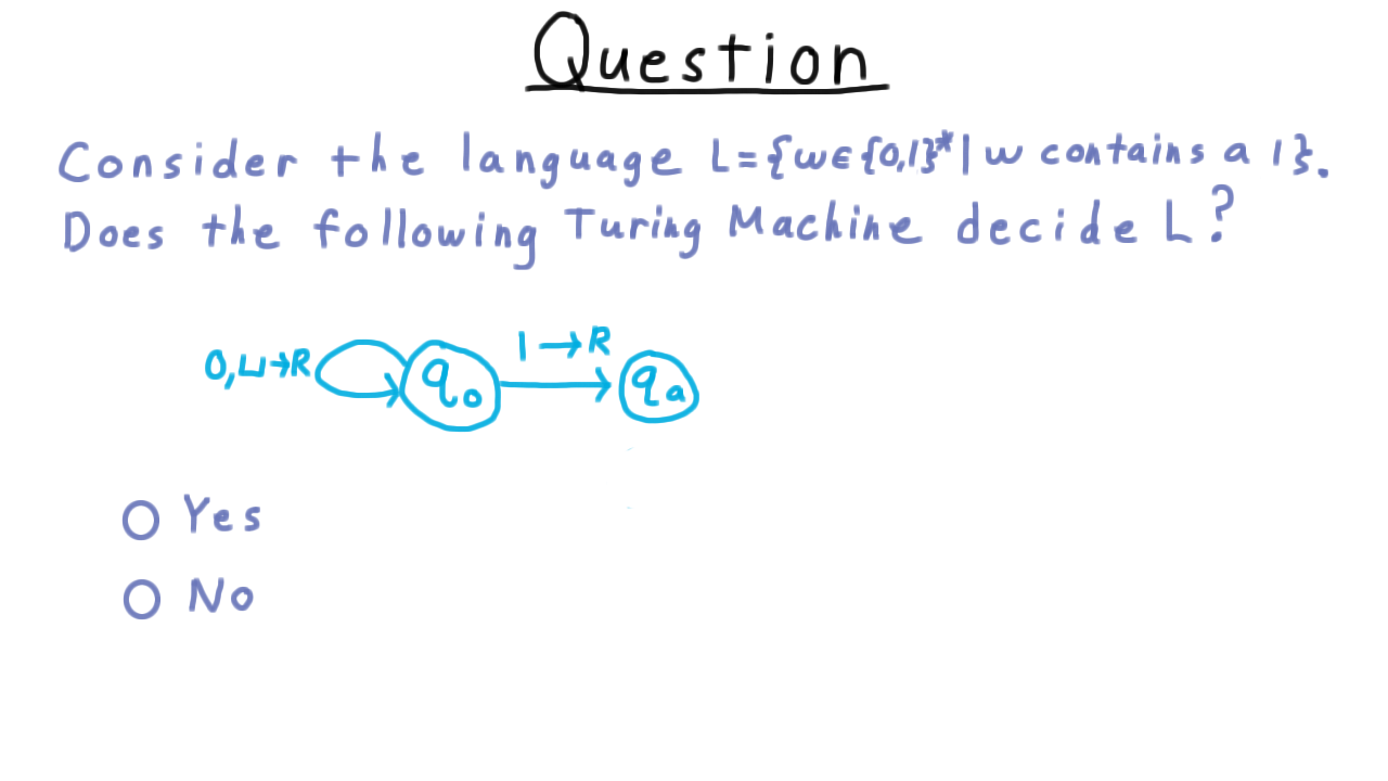 Exam1 now for a question that is a little tricky consider the language that consists of all binary strings that contain a symbol 1 does this turing machine biocorpaavc Gallery