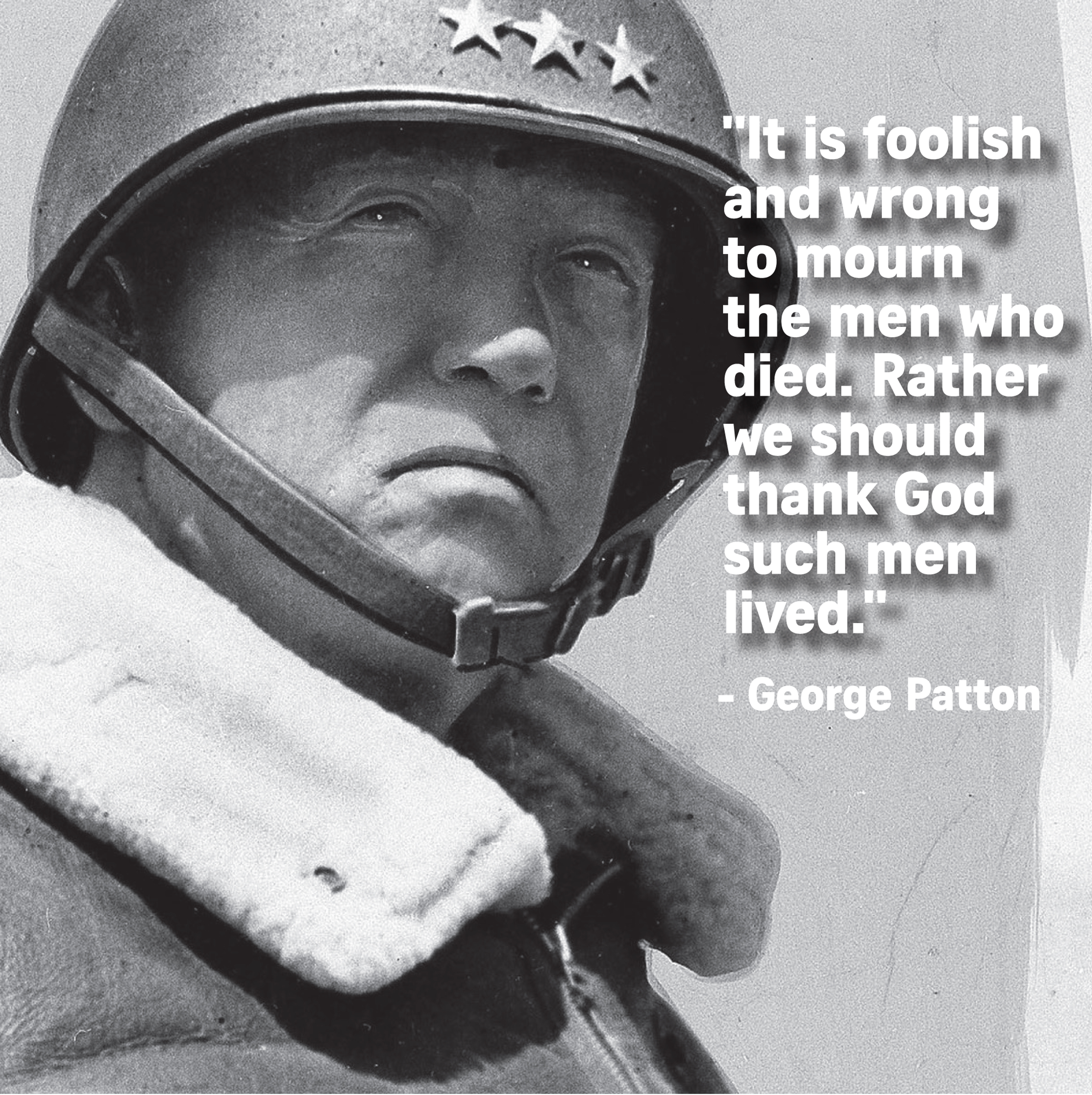 General Patton Quotes: Nine Quotes Capturing The Spirit Of Memorial Day