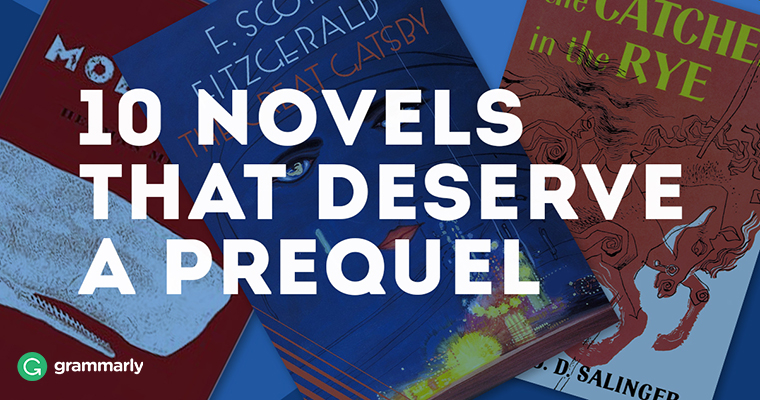 10 Novels That Deserve a Prequel