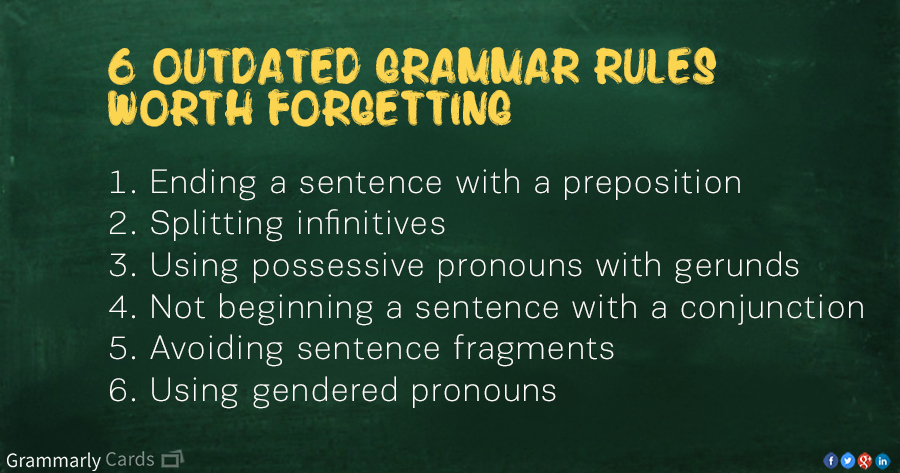 Remember When? 6 Grammar Rules From the Past