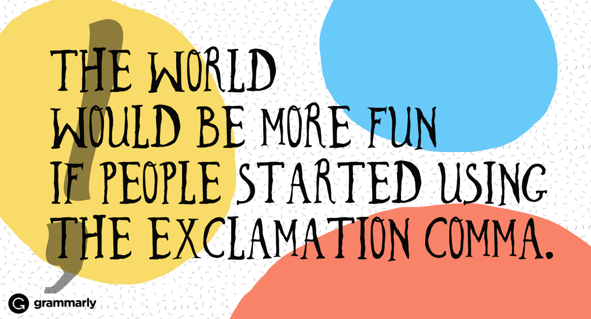 Say Hello to the Exclamation Comma: The Punctuation Mark You Never Knew You Needed