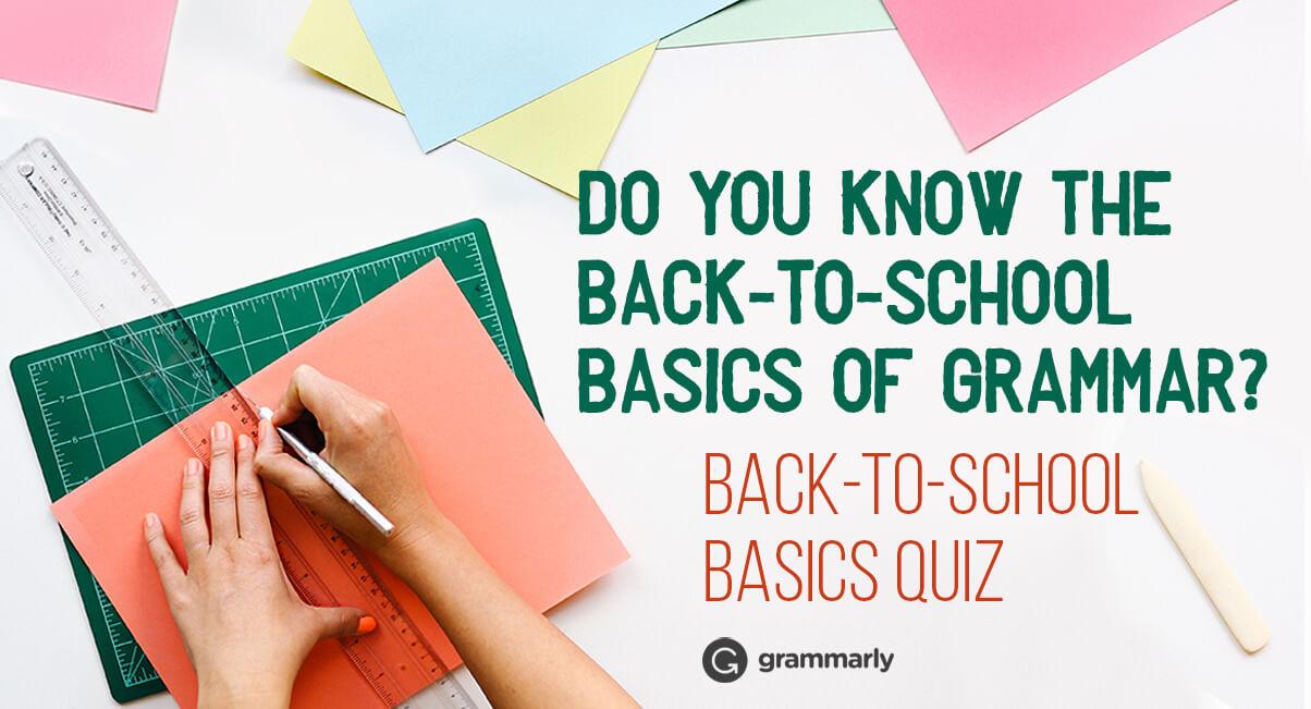 Back-to-school Basics Grammar Headline Image