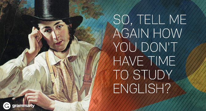 No Time to Learn English? You Aren't Doing These 8 Things