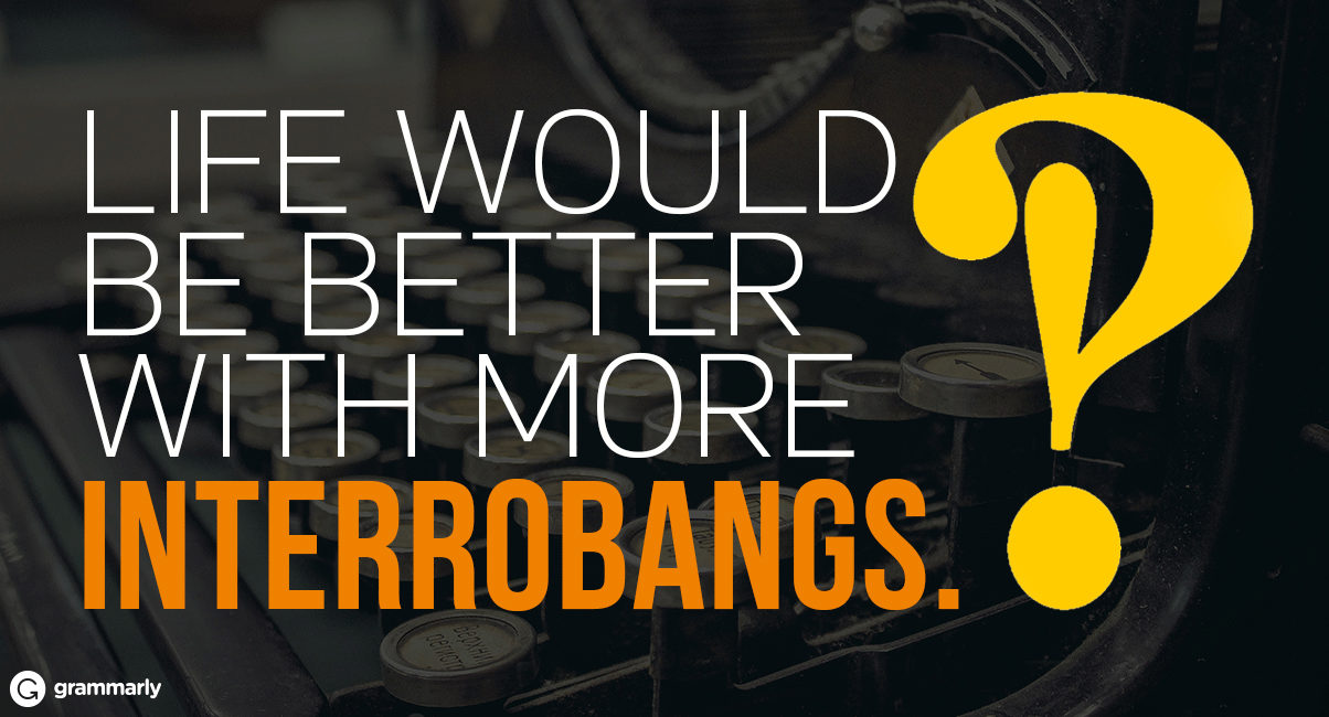 A Brief and Glorious History of the Interrobang