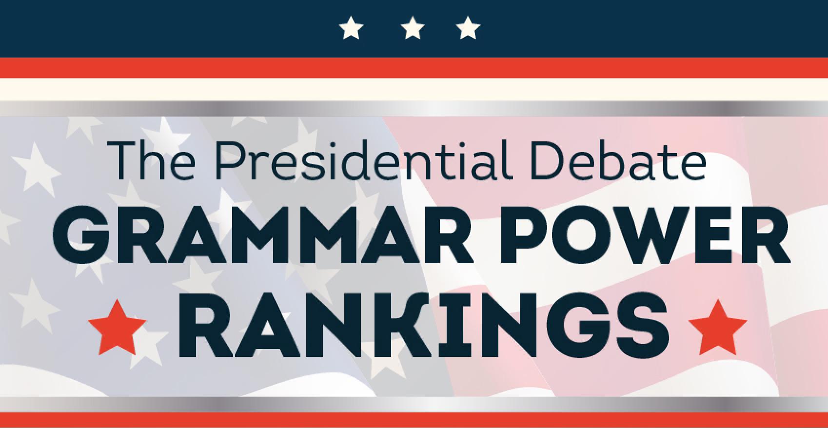 Presidential Debate Grammar Power Rankings