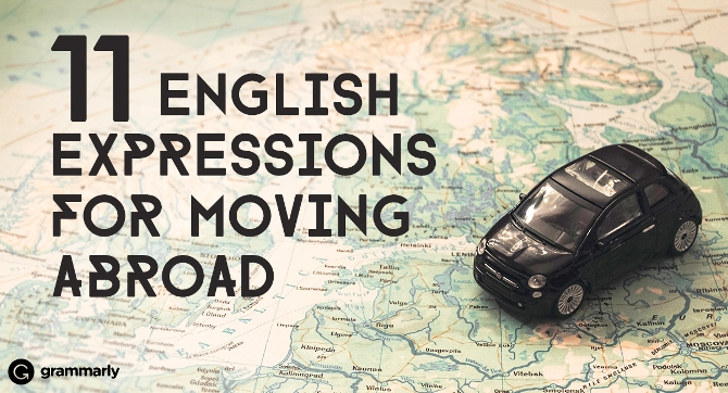 Warning: If You Don't Know These Top 11 English Expressions, Your Life Abroad Could Be Really Hard