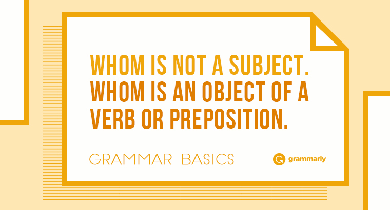 "Grammar Basics: How to Use ""Whom"""
