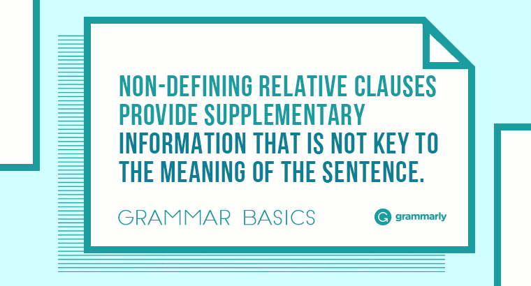 Grammar Basics: What Are Nondefining Clauses?