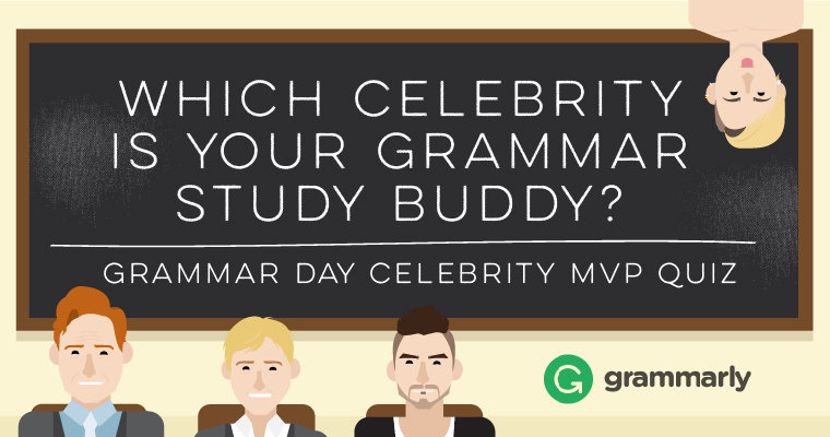 #GrammarDay Celebrity Personality Quiz: Is Your Grammar Like a Pop Star or a Comedian? Image
