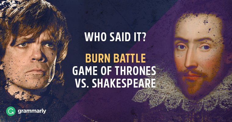 Burn Battle Quiz: Game of Thrones vs. Shakespeare