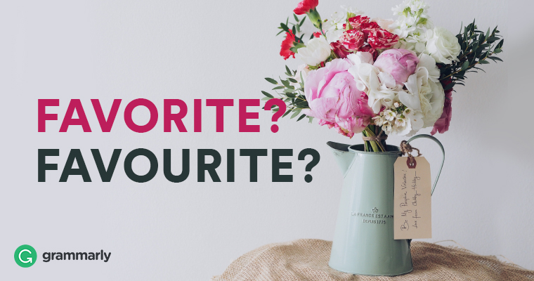 Favorite? Favourite?