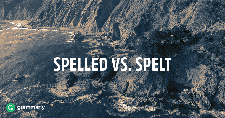 Spelled vs. Spelt