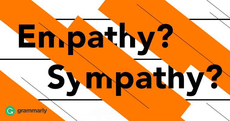 Empathy? Sympathy?