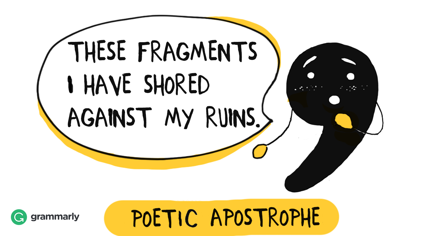Everything You Want to Know About Poetic Apostrophe