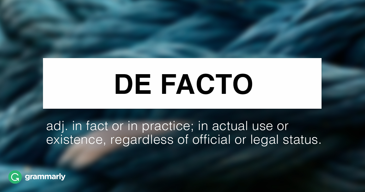 "What Is ""De Facto""?"