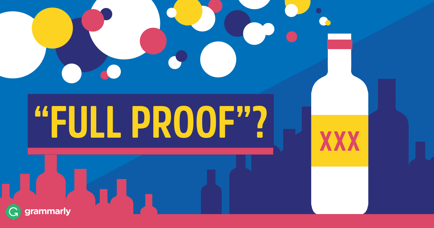 "What Is ""Full Proof?"""
