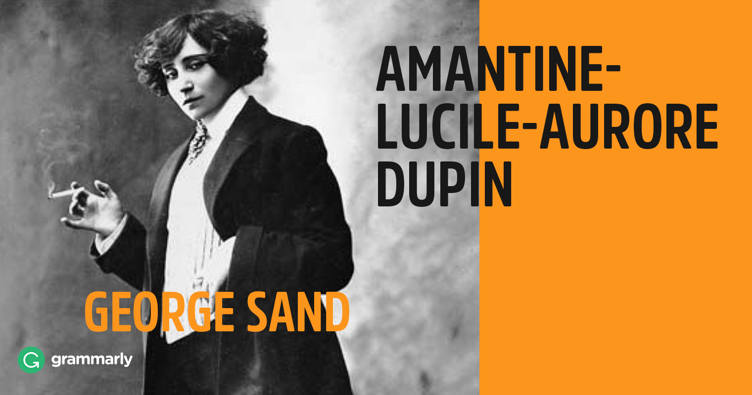 Amantine-Lucile-Aurore Dupin and George Sand