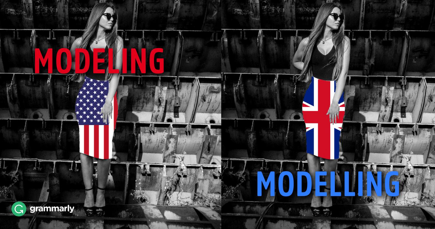 Modeling vs. Modelling