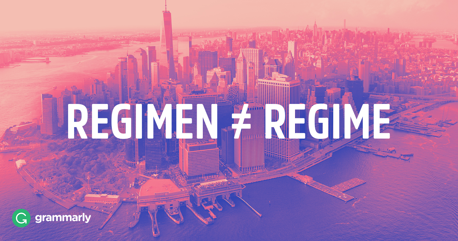 Regimen: Is It Synonymous with Regime?