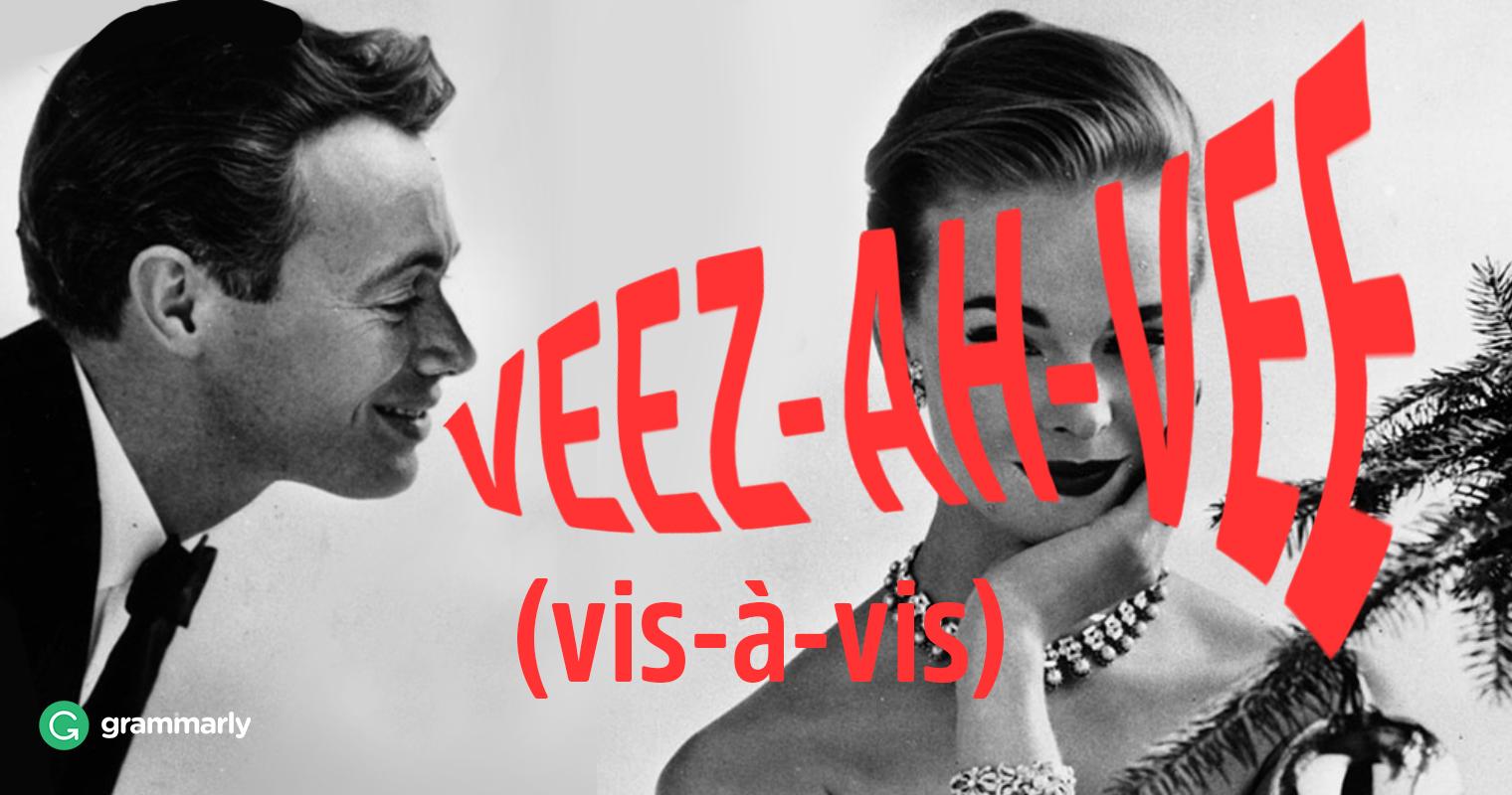 Vis-à-Vis Meaning