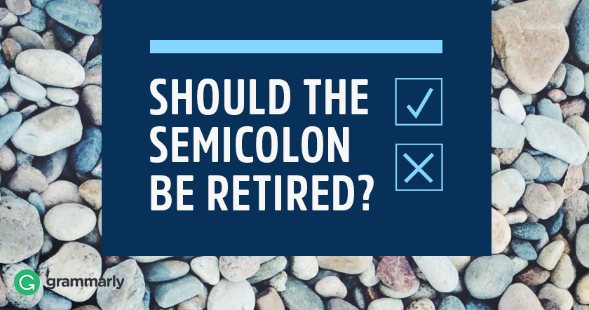 Should the Semicolon be Retired image