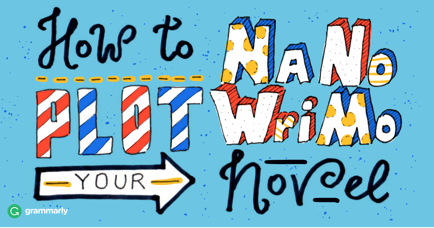 Three Ways to Plot Your NaNoWriMo Novel