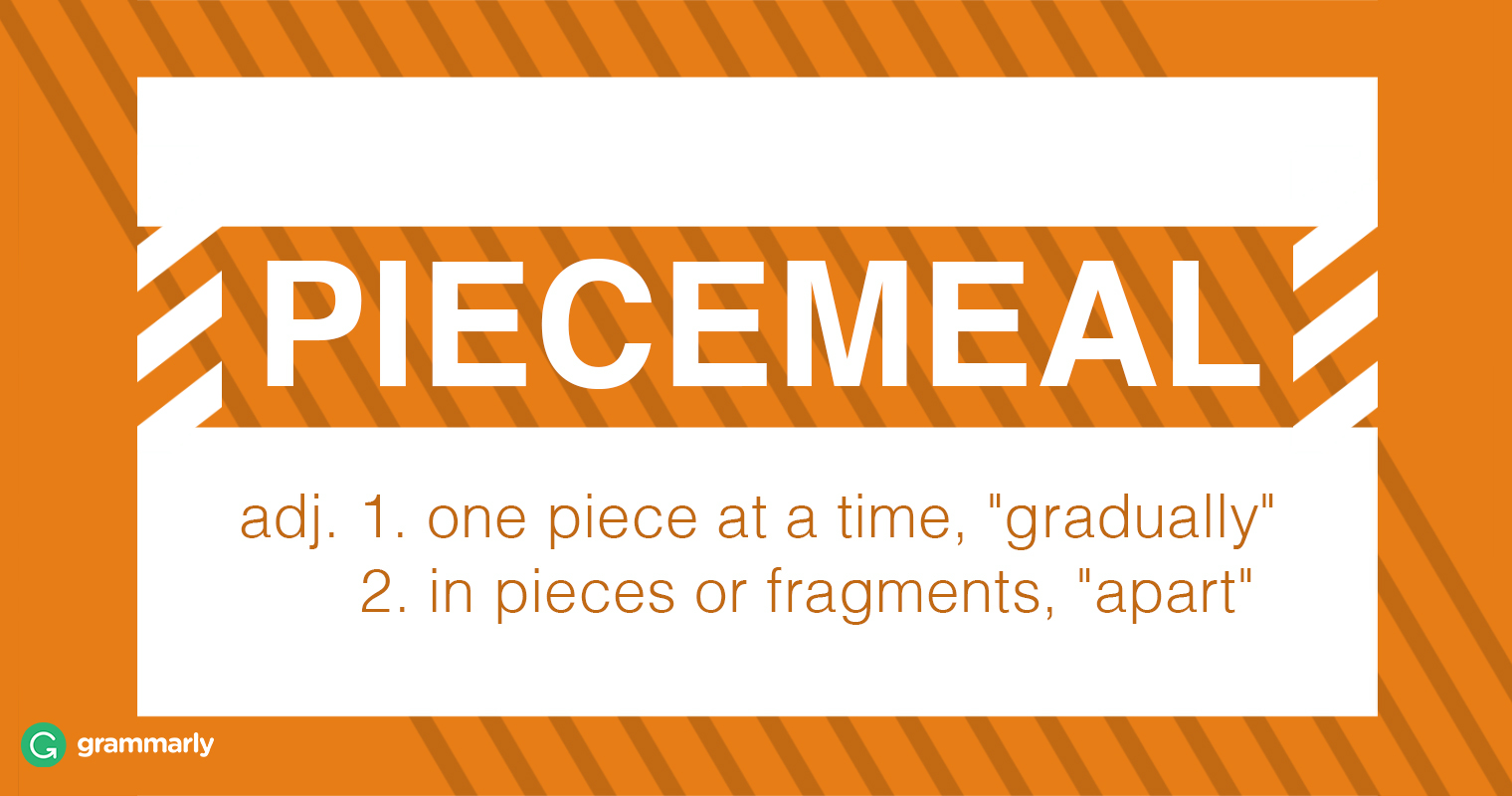 Piecemeal Meaning and Usage