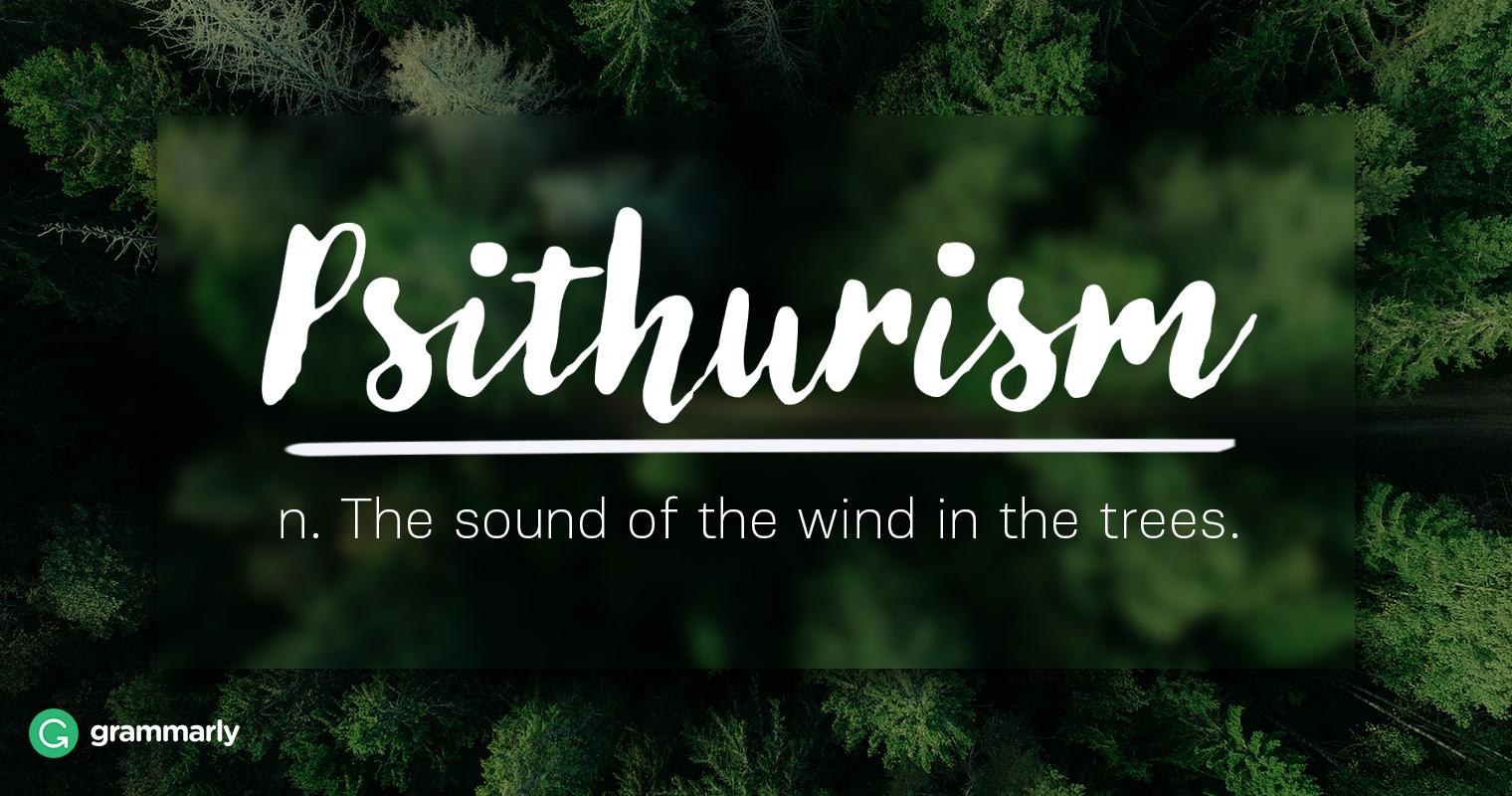 Psithurism Explanation