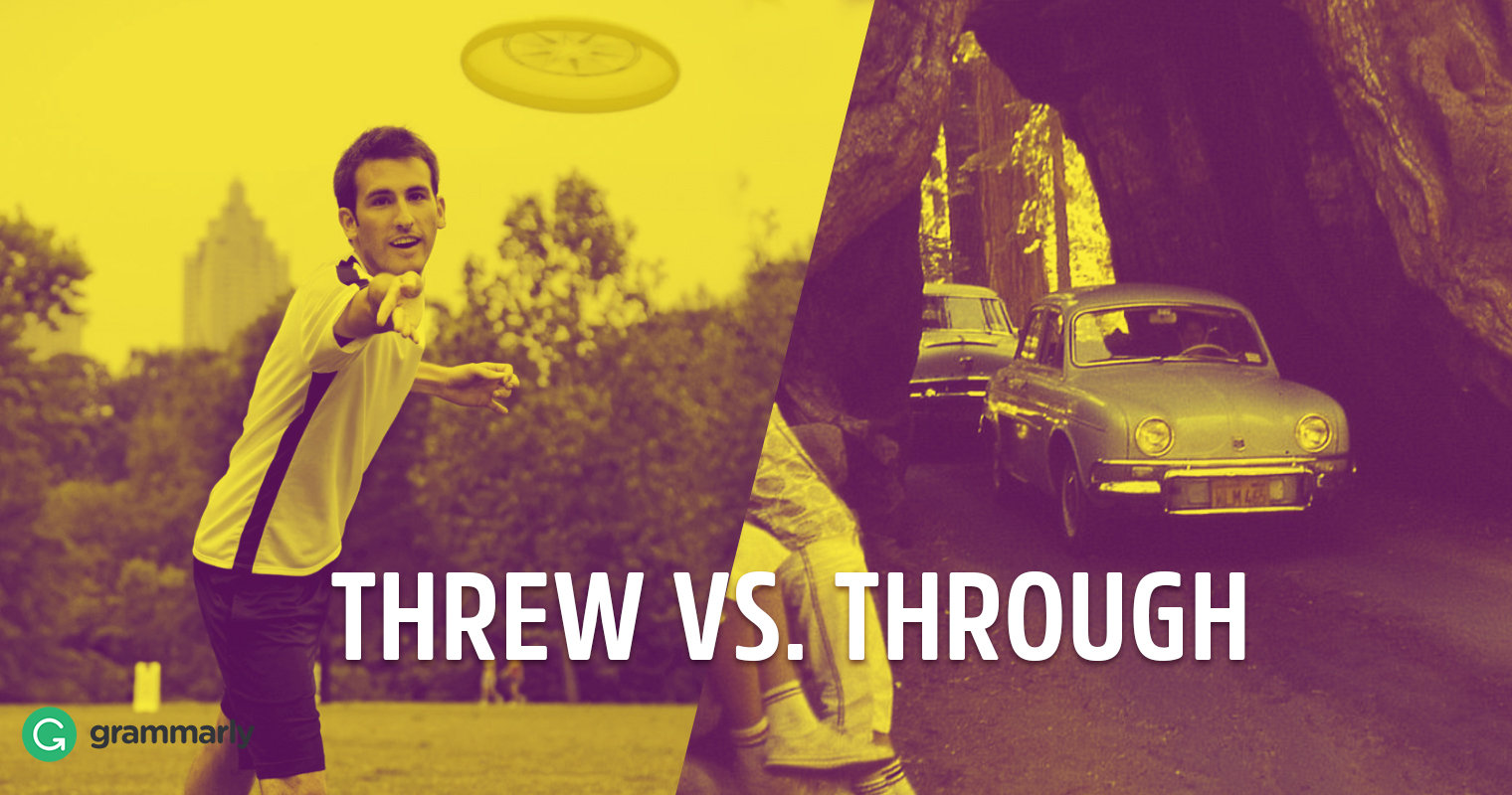 Threw vs. Through