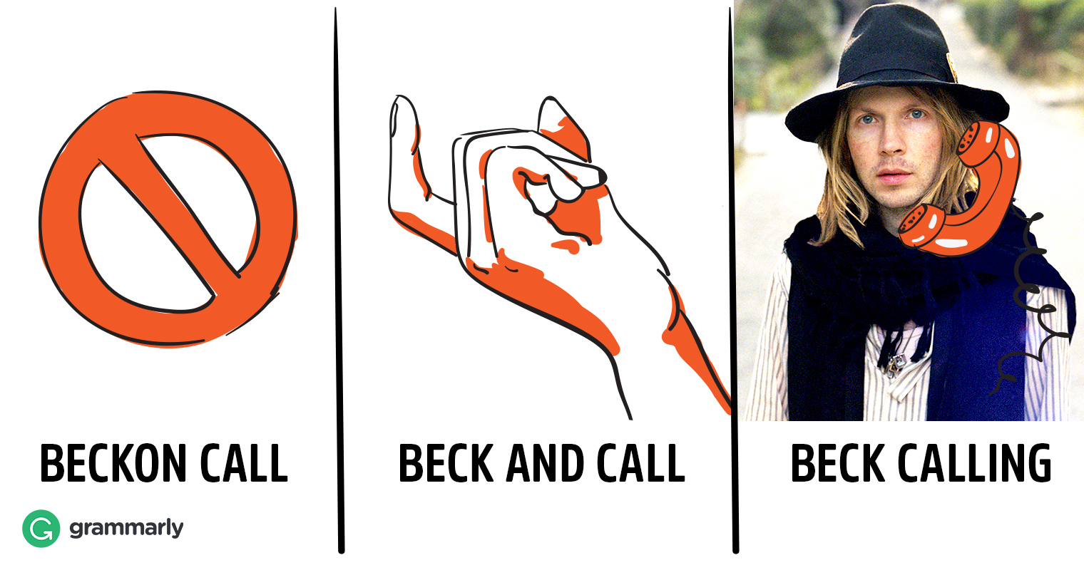 """Beck and Call"" or ""Beckon Call""—Which Is Right?"
