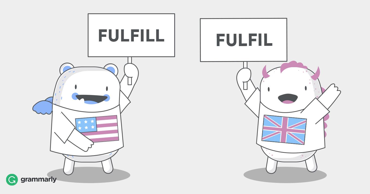 Fulfil vs. Fulfill