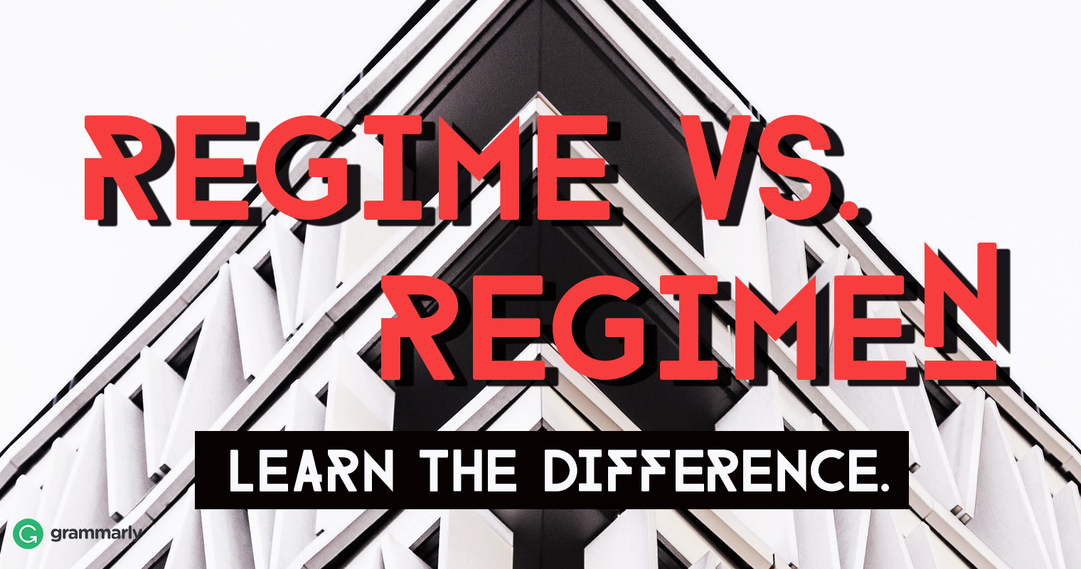 Regime vs. Regimen—Learn the Difference image