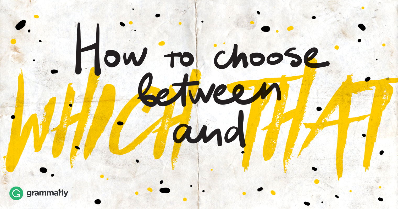 Which vs. That: How to Choose