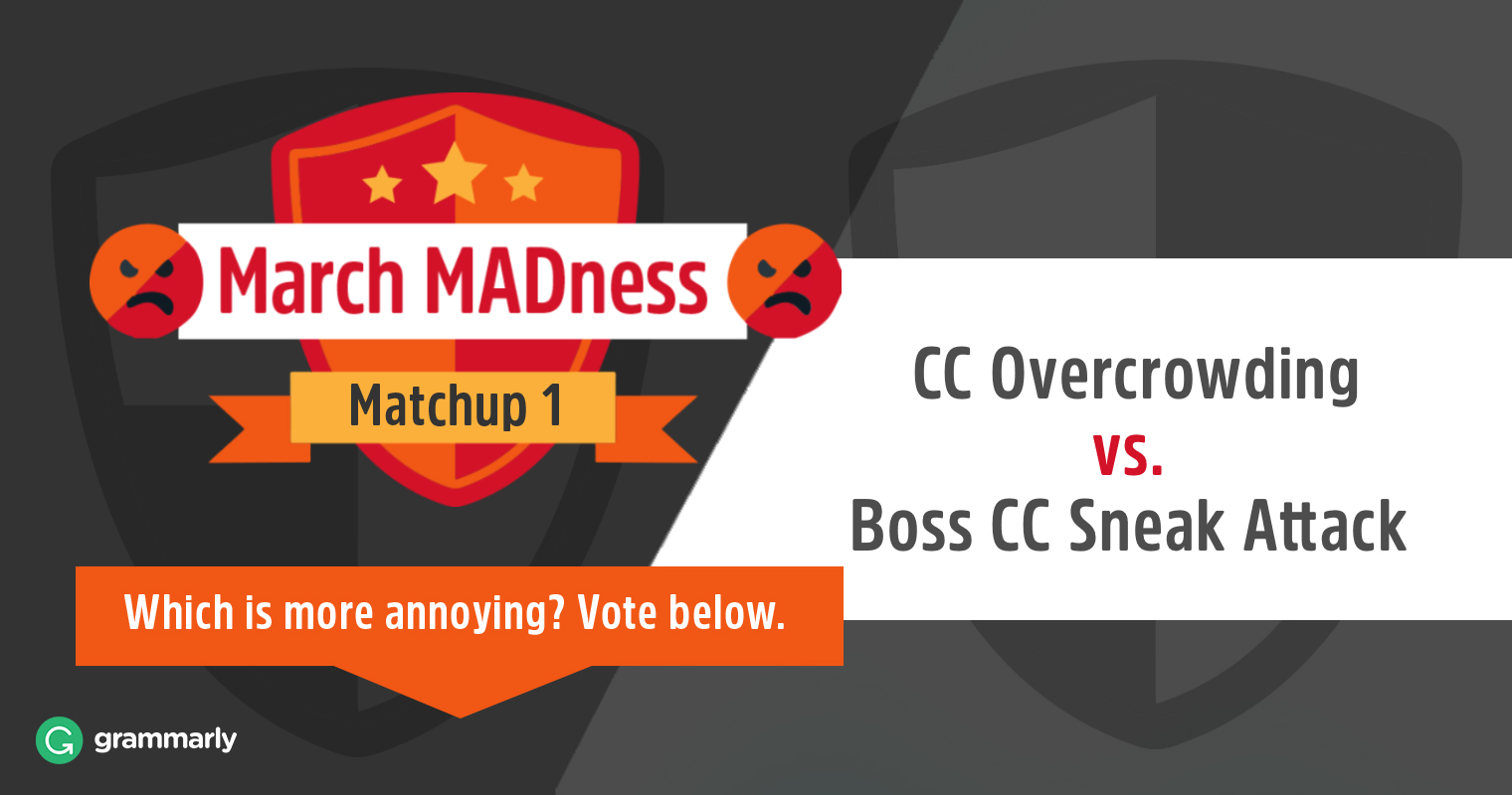March MADness: CC Overcrowding vs. Boss CC Sneak Attack image