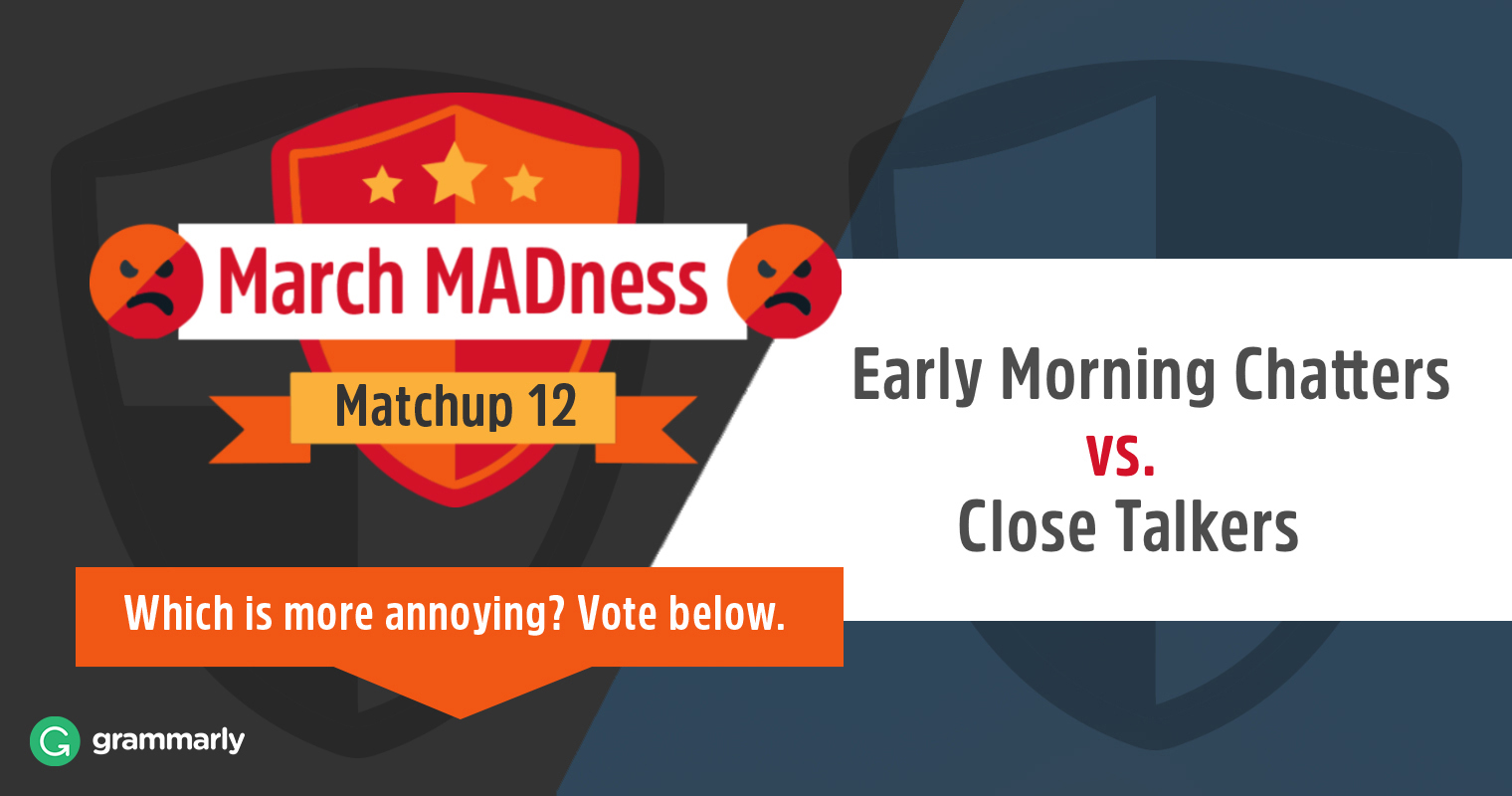 March MADness: Morning Busybodies vs. Close Talkers image