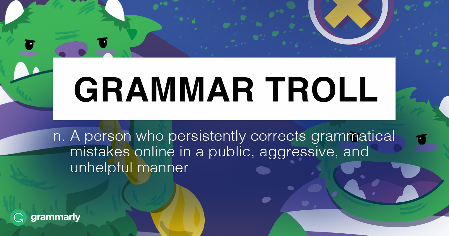 It's Time to End Grammar Trolling image