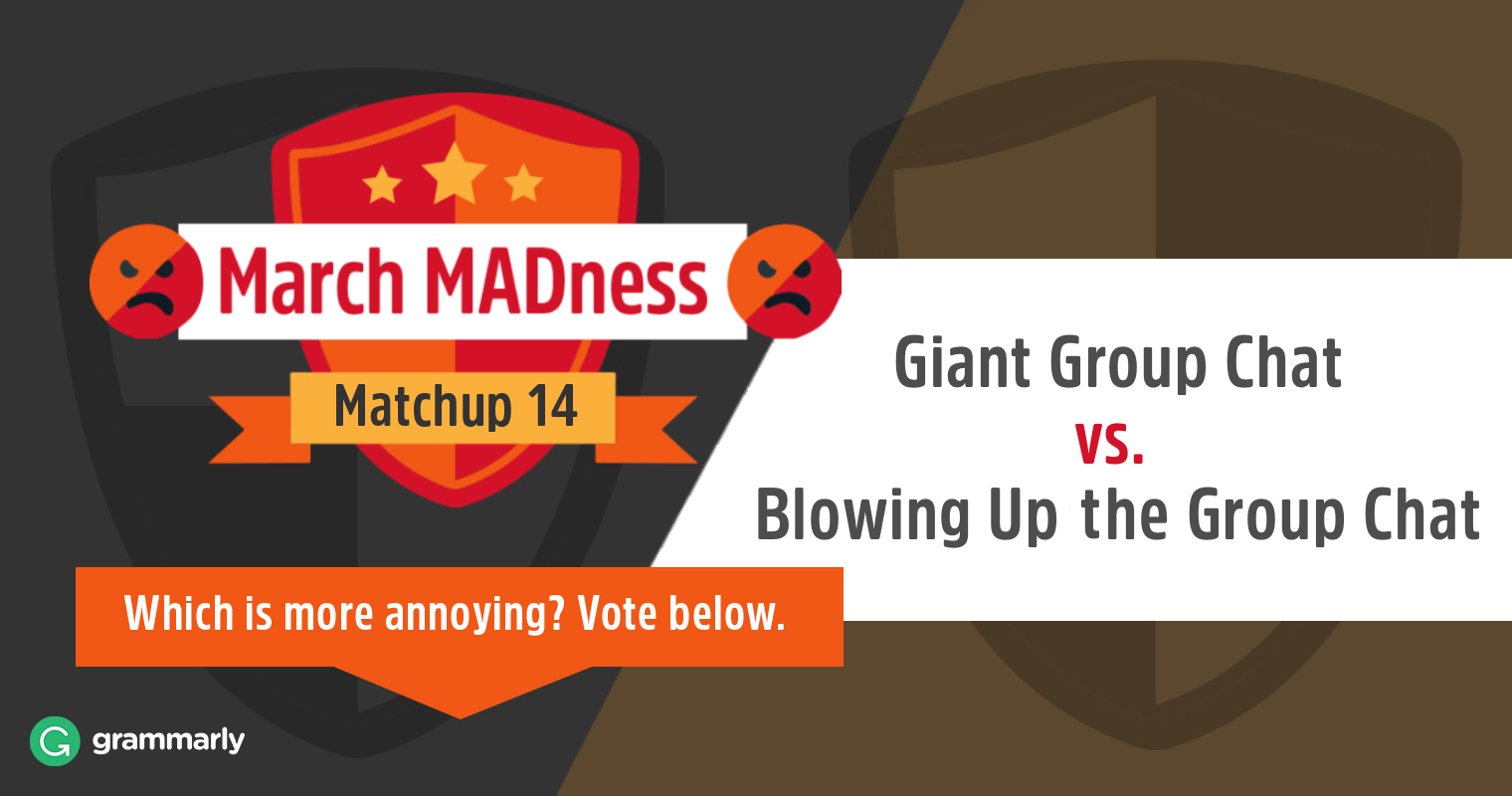 March MADness: Giant Group Chat vs. Blowing Up the Group Chat image