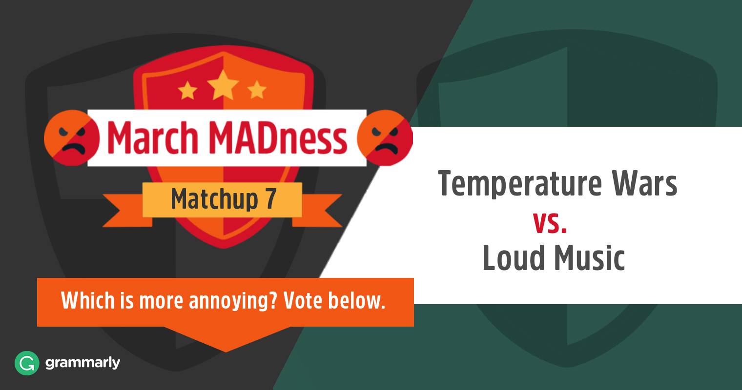 March MADness: Temperature Wars vs. Loud Music image